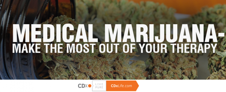 Medical Marijuana – Make the Most Out of Your Therapy