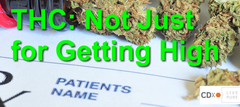 THC – Not Just for Getting High